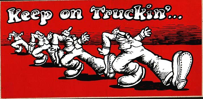 Poster Keep on Truckin